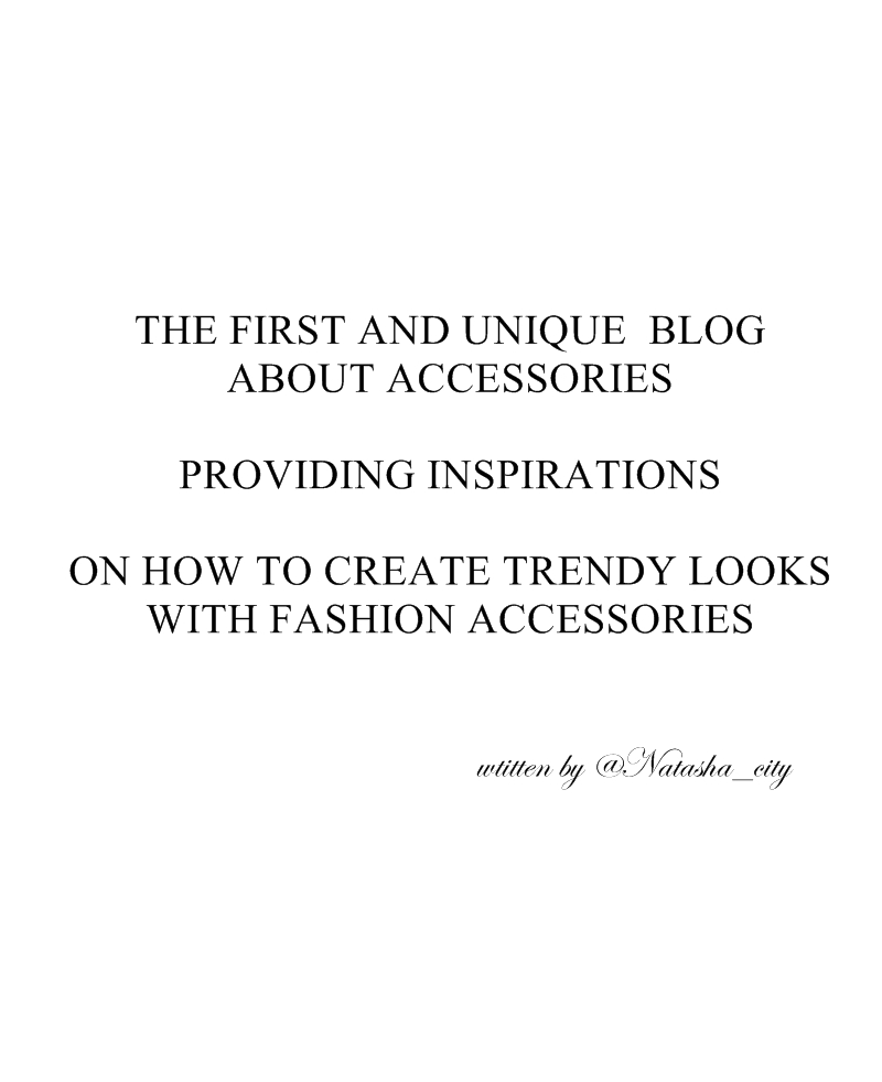 The First Blog about Accessories